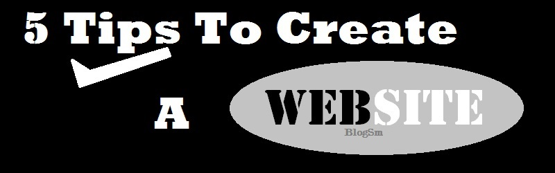 5 Tips to Create A Website